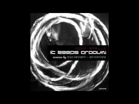 Deep Spelle & Jeff Fontaine - It keeps grooving (Jeff Fontaine remix)