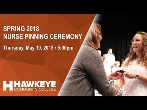 Spring 2018 Hawkeye Community College Nurse Pinning Ceremony