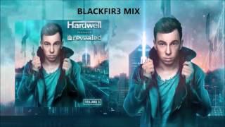 hardwell present revealed vol 5 blackfir3 mix