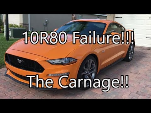 2018 Mustang GT 5.0 10R80_ Transmission Failure.....