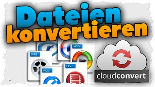 Dateien umwandeln in andere Formate (Tutorial) - CloudConvert