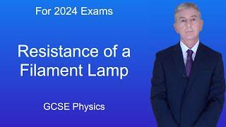GCSE Physics (9-1) Resistance of a filament lamp
