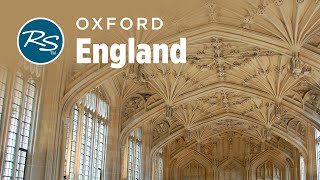 Oxford, England: Prestigious University - Rick Steves' Europe Travel Guide - Travel Bite
