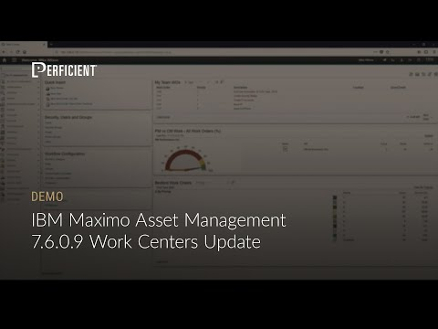 IBM Maximo Asset Management 7 6 0 9 Work Centers Update
