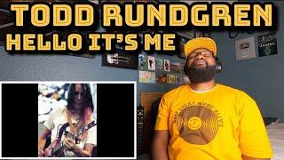 Todd Rundgren - Hello It's Me | REACTION