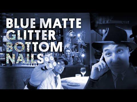 BLUE MATTE GLITTER BOTTOM NAILS (ACRYLIC NAILS/GEL POLISH) - VLOG 121