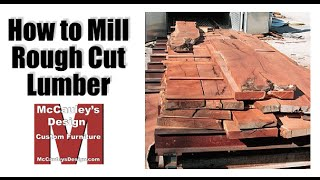 How to Mill Rough Cut Lumber - 037