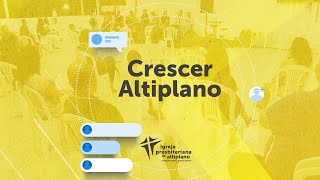 Crescer Altiplano Online - 15/09