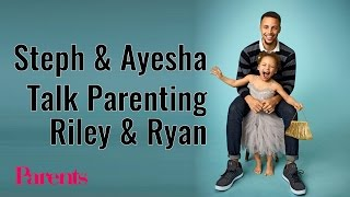 Stephen & Ayesha Curry Talk Parenting Riley and Ryan   Parents