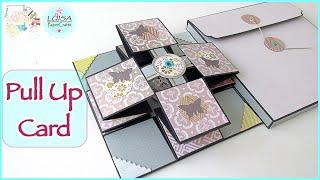 Tutorial Cómo hacer una Tarjeta Pull Up | Zona Scrapera | Luisa PaperCrafts