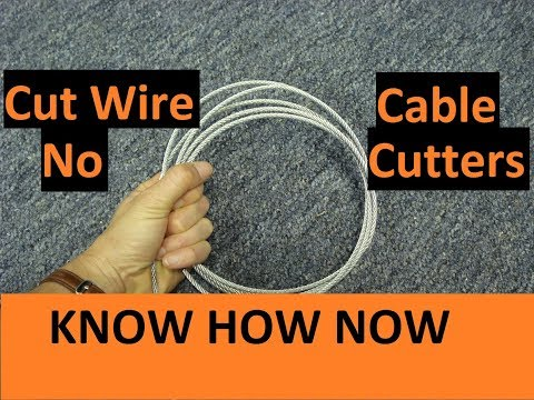 Cut Wire Rope Without Cutters