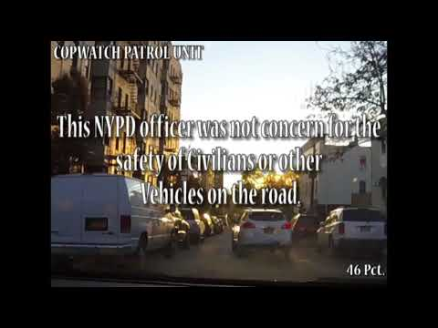 46 Pct. - NYPD Off Duty PO Drives Against Traffic (Above The Law)