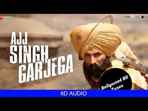 Ajj Singh Garjega [8D Song]   Kesari   Jazzy B   Use Headphones   Hindi 8D Music