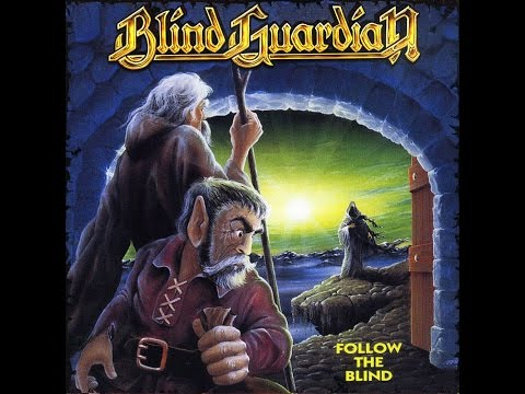 BLIND GUARDIAN - Follow The Blind [Full Album] HQ
