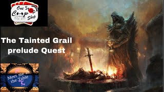 Tainted Grail Prelude Quest with Bairnt