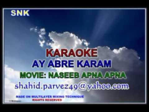 AY ABRE KARAM KARAOKE BY SHAHID PARVEZ CH