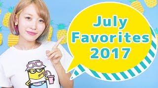 7月のお気に入りランキングTOP5♡ July Favorites 2017
