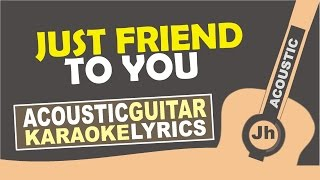 Meghan Trainor - Just a Friend To You [ Karaoke Acoustic ]