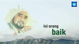 Gambar cover Habib Syech - Ciri-ciri Orang baik - Ceramah