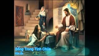 Sống trong tình Chúa - Gia Ân [Thánh ca]