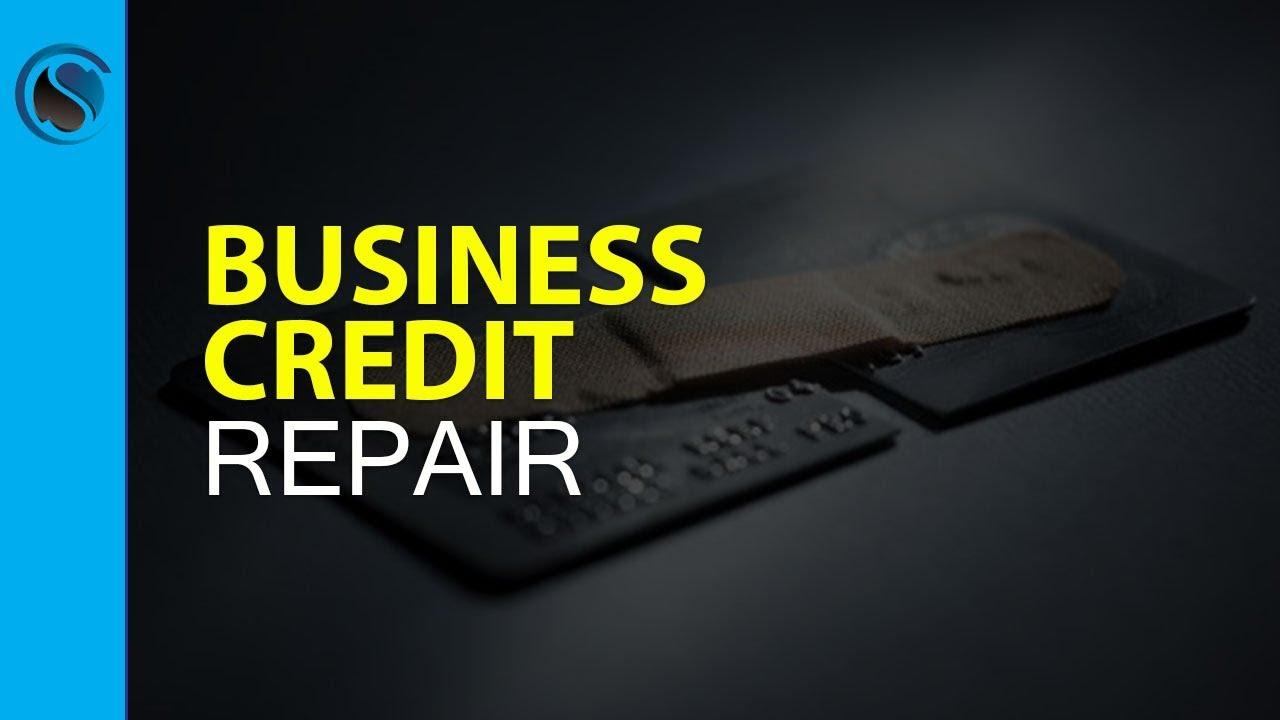 business credit repair youtube