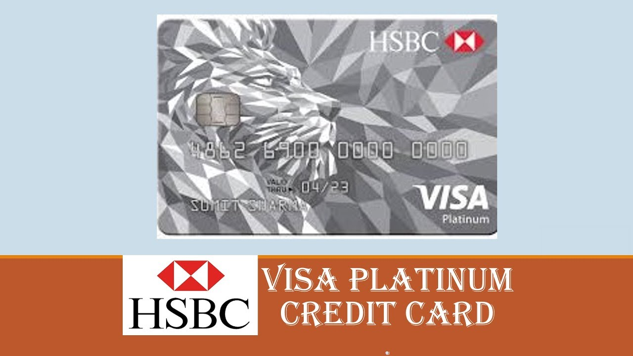 NO ANNUAL FEES CREDIT CARD BY HSBC   HSBC VISA PLATINUM
