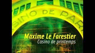 Maxime Le Forestier  Casino de Printemps - Grain d'sel