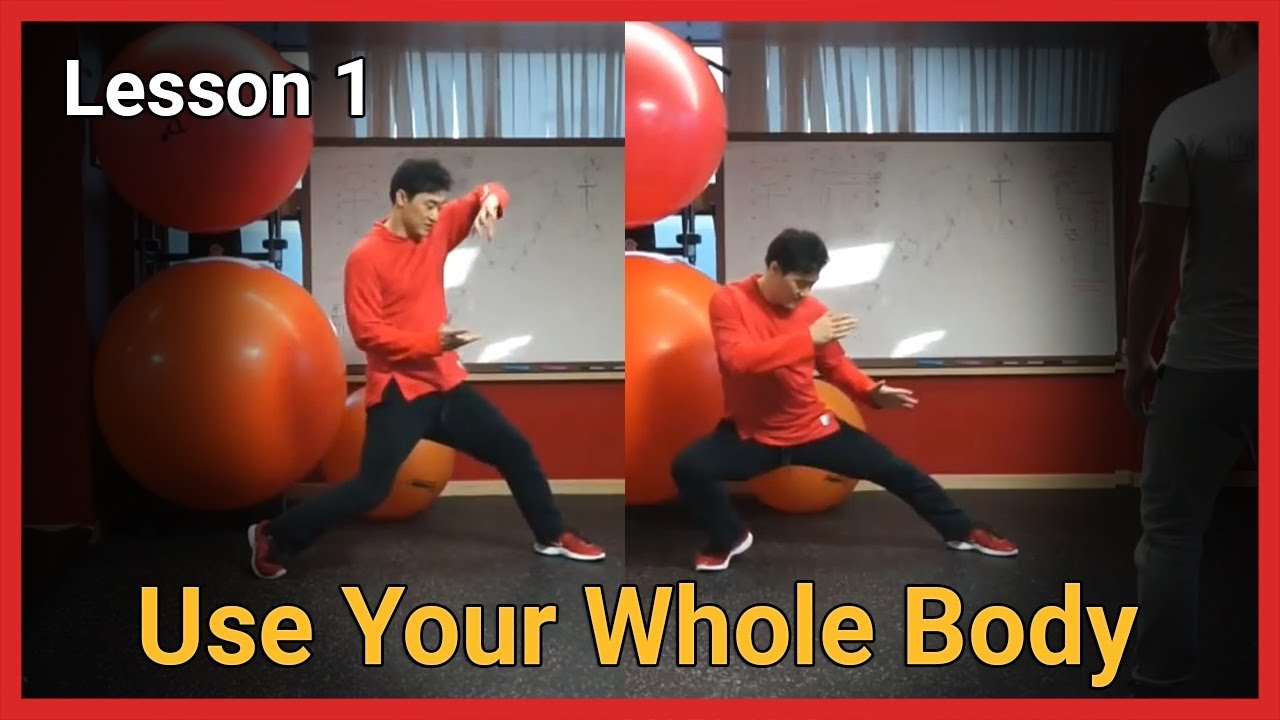 Use your whole body - lesson1