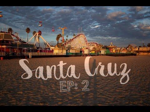 TRAVEL VLOG | EP: 2 – SANTA CRUZ