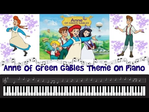 Anne Of Green Gables CARTOON THEME On Piano