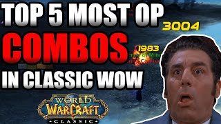 Top 5 Most Overpowered Combos In Classic WoW! | [One Shot Edition]