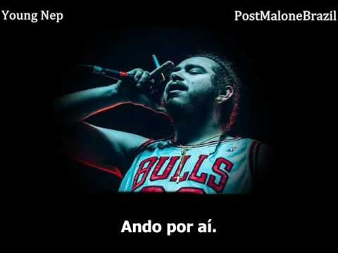 Post Malone - Too Young (Legendado)