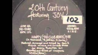 20th CENTURY Featuring JOY - Happy (The Club remix)