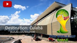 Video FIFA World Cup 2014. Destination: Cuiabá, Arena Pantanal download MP3, 3GP, MP4, WEBM, AVI, FLV Desember 2017