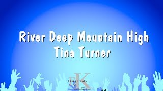 River Deep Mountain High - Tina Turner (Karaoke Version)