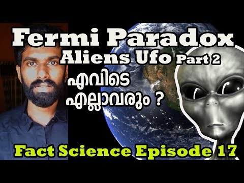 Fermi Paradox|Type of civilization Malayalam| Aliens/UFO Part 2 Fact Science EP 17