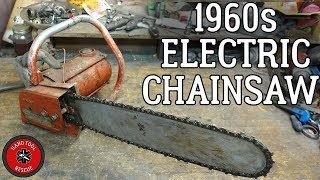 1960s Electric Chainsaw [Restoration] (Part 1 of 2)