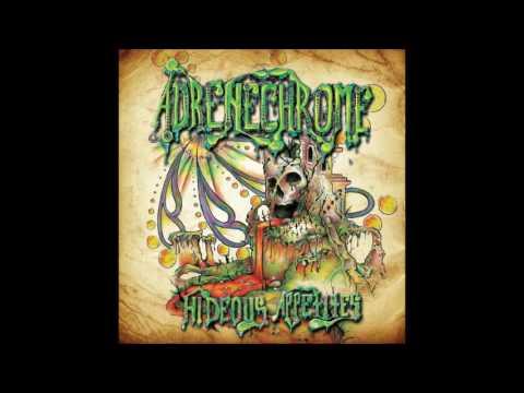 Adrenechrome - Hideous Appetites    (Full Album)