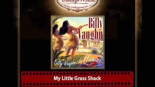 Billy Vaughn – My Little Grass Shack