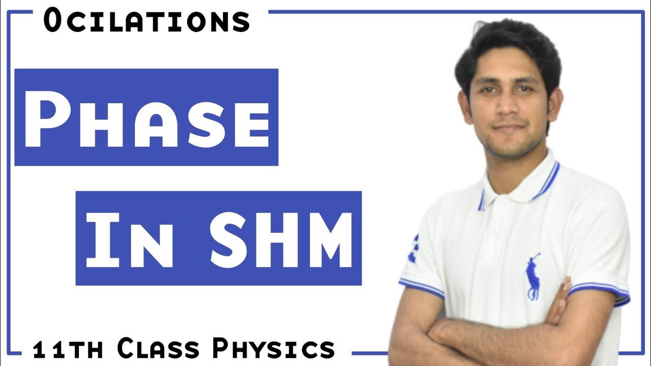 Phase in SHM in Urdu    Oscillation-Chapter 7