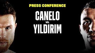 Canelo vs. Avni Yildirim: FULL FINAL PRESS CONFERENCE