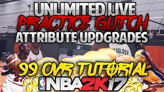 Instant 99 overall Glitch How to get unlimited attribute boost- NBA 2K17