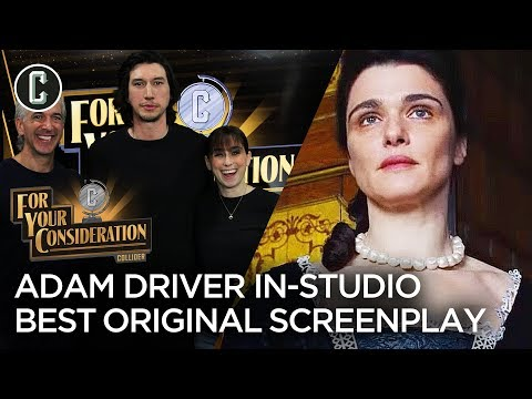 Adam Driver in Studio + Best Original Screenplay Predictions - For Your Consideration