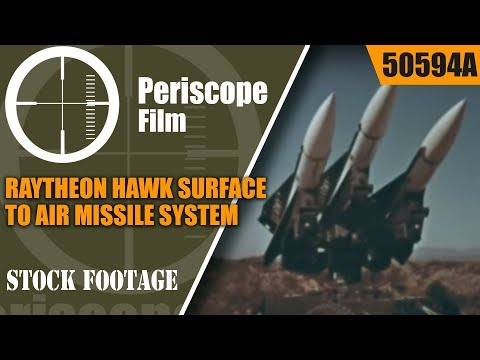 RAYTHEON HAWK SURFACE TO AIR MISSILE SYSTEM 50594a