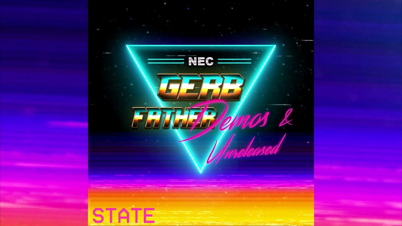 Gerbfather Demos & Unreleased 4 hour Synthwave album!
