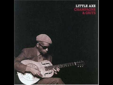 Grinning In Your Face - Little Axe