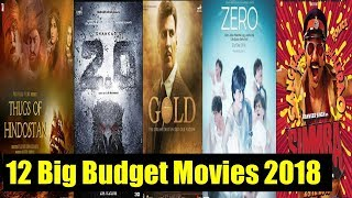 12 Big Budget Upcoming Bollywood Movies List 2018 With Cast, Budget and Release Date