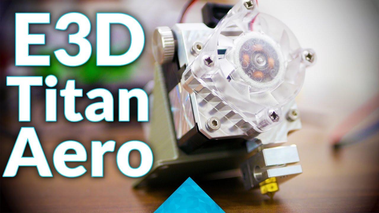 My take on the E3D Titan Aero!