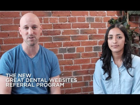 The New Great Dental Websites Referral Program