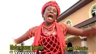 OWAN MUSIC►Madam Favour Igwemoh - Yoyoyor || Matt Music || Edo Music